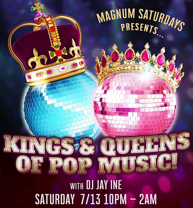 Come down this Saturday for a head to head faceoff of the Kings and Queens of pop music! DJ JAY INE dropping the hits!
