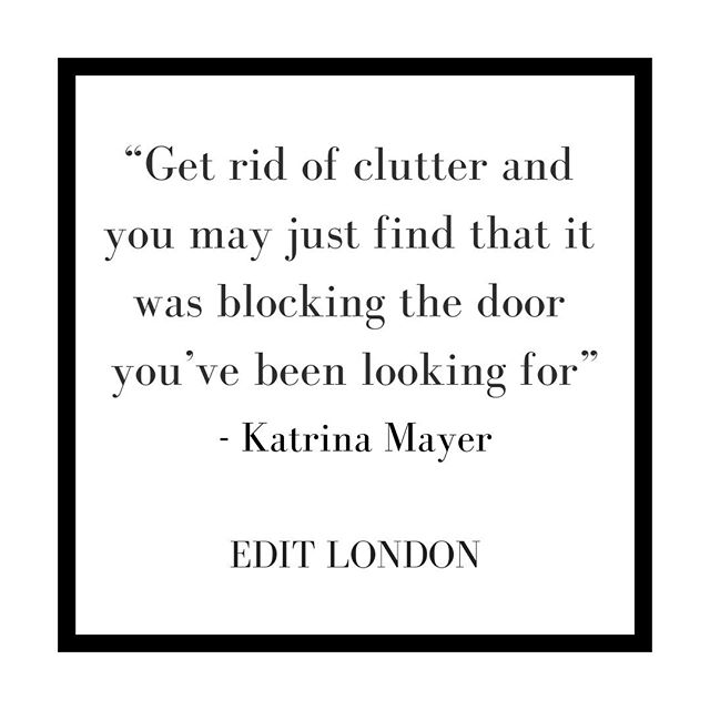 """Get rid of clutter and you may just find that it was blocking the door you've been looking for"" - Katrina Mayer⠀⠀⠀⠀⠀⠀⠀⠀⠀ .⠀⠀⠀⠀⠀⠀⠀⠀⠀ .⠀⠀⠀⠀⠀⠀⠀⠀⠀ .⠀⠀⠀⠀⠀⠀⠀⠀⠀ .⠀⠀⠀⠀⠀⠀⠀⠀⠀ .⠀⠀⠀⠀⠀⠀⠀⠀⠀ .⠀⠀⠀⠀⠀⠀⠀⠀⠀ .⠀⠀⠀⠀⠀⠀⠀⠀⠀ .⠀⠀⠀⠀⠀⠀⠀⠀⠀ .⠀⠀⠀⠀⠀⠀⠀⠀⠀ . ⠀⠀⠀⠀⠀⠀⠀⠀⠀ #editlondon #homedecor #konmari #homedesign #lessismore #tidying #tidyinspiration #personalorganiser #personalorganizer #livewithless #simplify #storageideas #clutternomore #myinspiredhouse #declutter #declutterlikeamother #tidy #stayorganized #decluttering #houzz #howyouhome #loveyourhabitat #decluttermylife #thelifechanginghabitoftidyingup #hygge #tidyhome #tidybedroom #unclutter #editlondonloves"