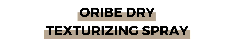 ORIBE DRY TEXTURIZING SPRAY.png