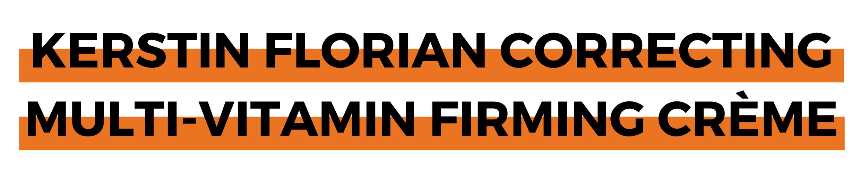 KERSTIN FLORIAN CORRECTING MULTI-VITAMIN FIRMING CRÈME.png