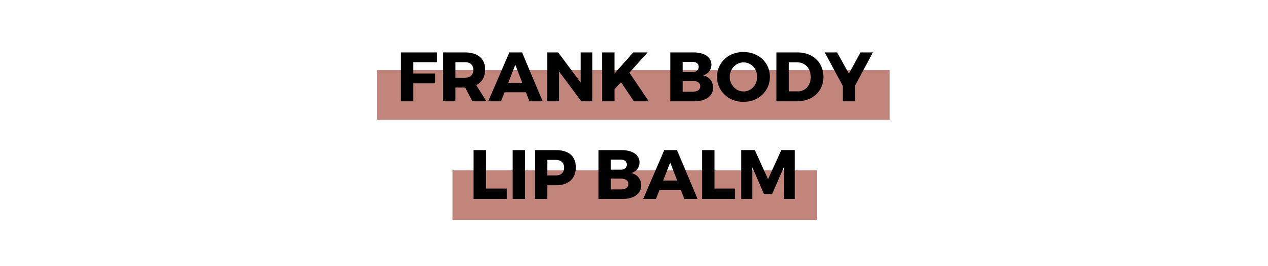 FRANK BODY LIP BALM.png