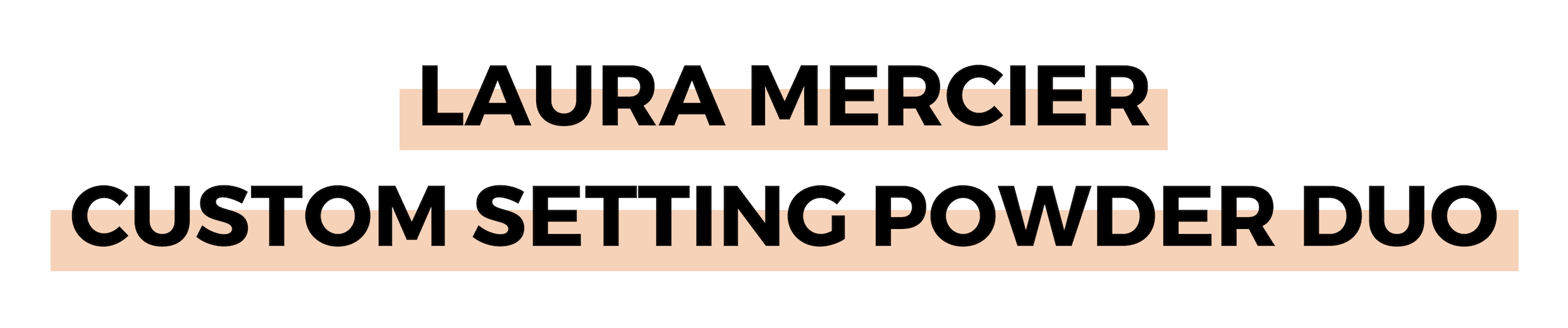 LAURA MERCIER CUSTOM SETTING POWDER DUO.png