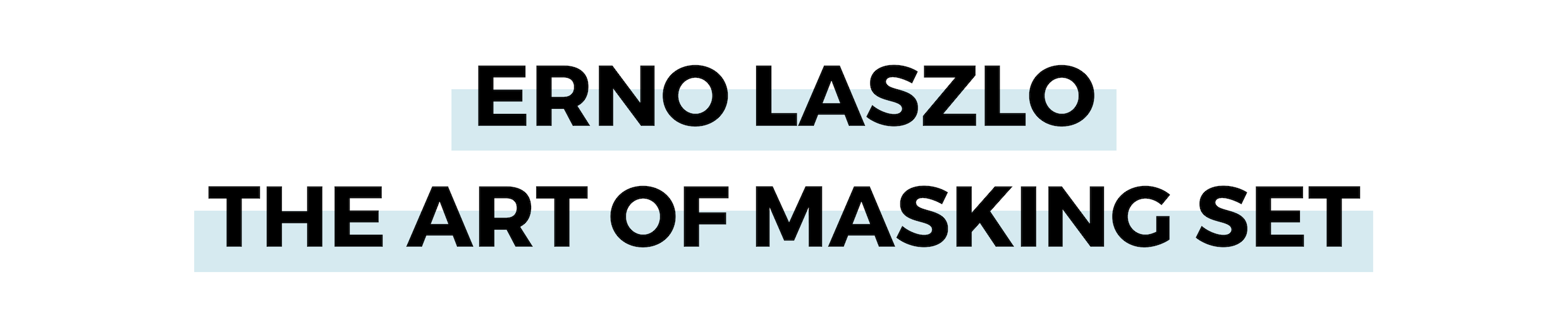 ERNO LASZLO THE ART OF MASKING SET.png