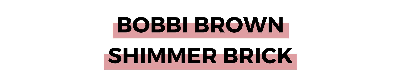 BOBBI BROWN SHIMMER BRICK.png