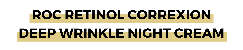 ROC RETINOL CORREXION DEEP WRINKLE NIGHT CREAM.png