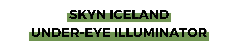 SKYN ICELAND UNDER-EYE ILLUMINATOR.png