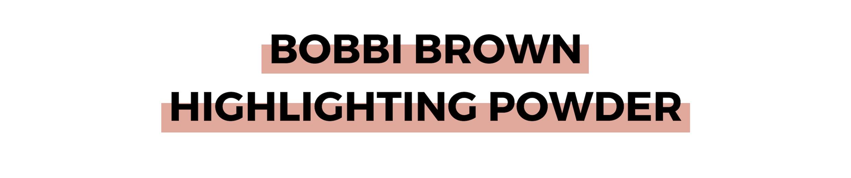 BOBBI BROWN HIGHLIGHTING POWDER.png