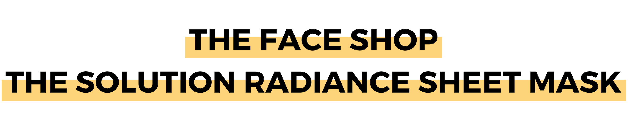 THE FACE SHOP THE SOLUTION RADIANCE SHEET MASK (1).png