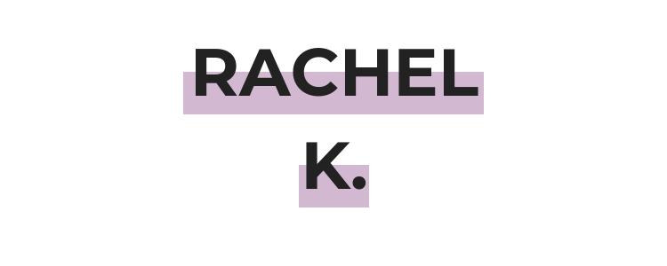 RACHEL K..png