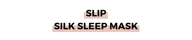 SLIP SILK SLEEP MASK.png