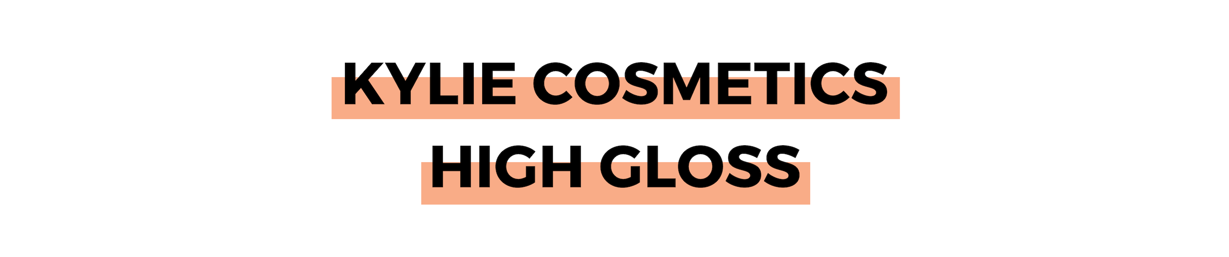 KYLIE COSMETICS HIGH GLOSS.png