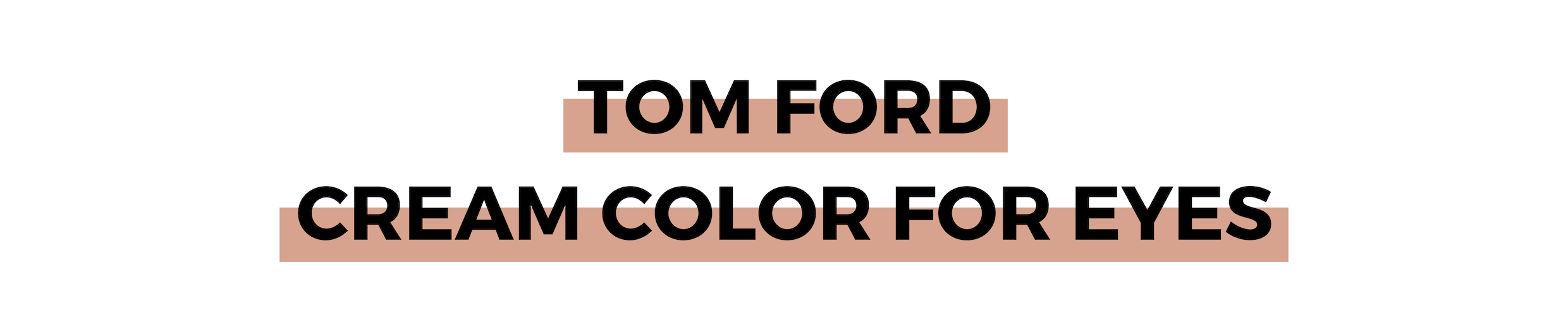 TOM FORD CREAM COLOR FOR EYES.png