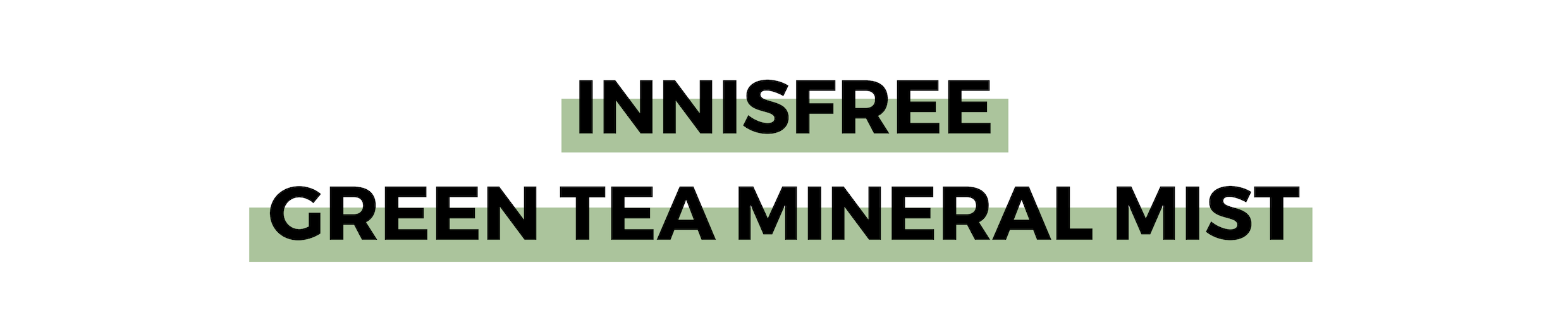 INNISFREE GREEN TEA MINERAL MIST.png