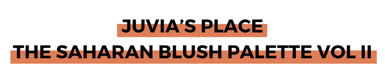 JUVIA'S PLACE THE SAHARAN BLUSH PALETTE VOL II.png