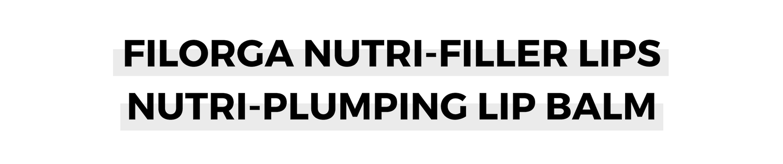 FILORGA NUTRI-FILLER LIPS NUTRI-PLUMPING LIP BALM.png
