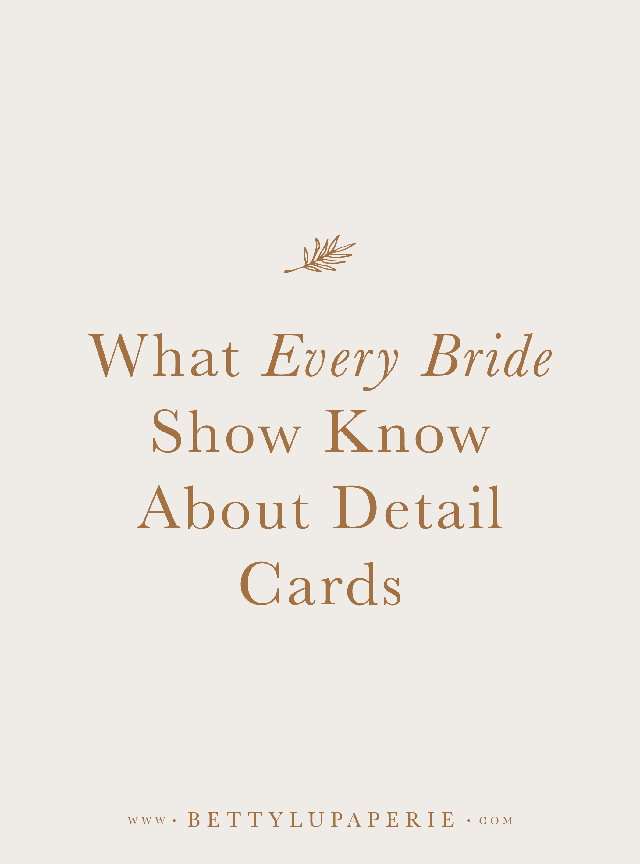 What Every Bride Should Know About Wedding Detail Cards — Floral ...
