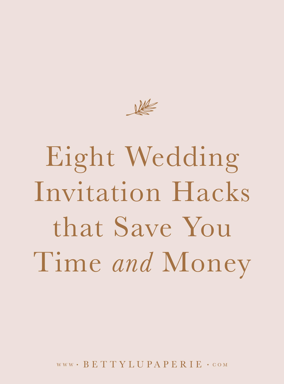 Wedding Invitation Hacks.png