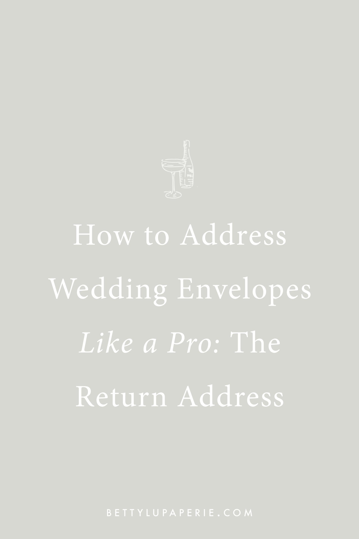 Wedding Invitations The Return Address