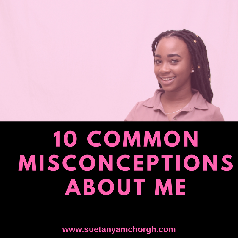 10 COMMON MISCONCEPTIONS ABOUT ME.png