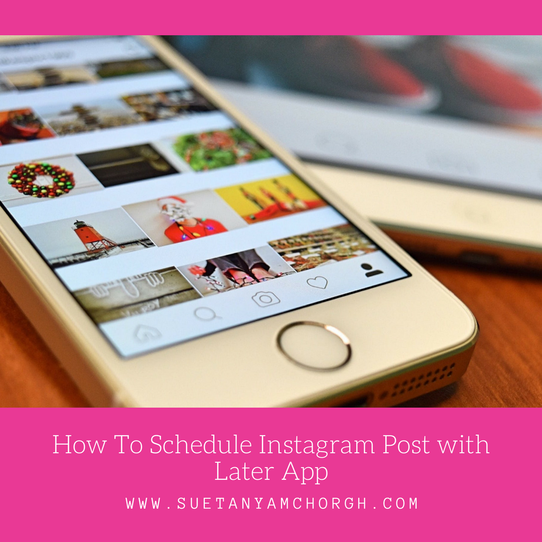 How To Schedule Instagram Post with Later App.png
