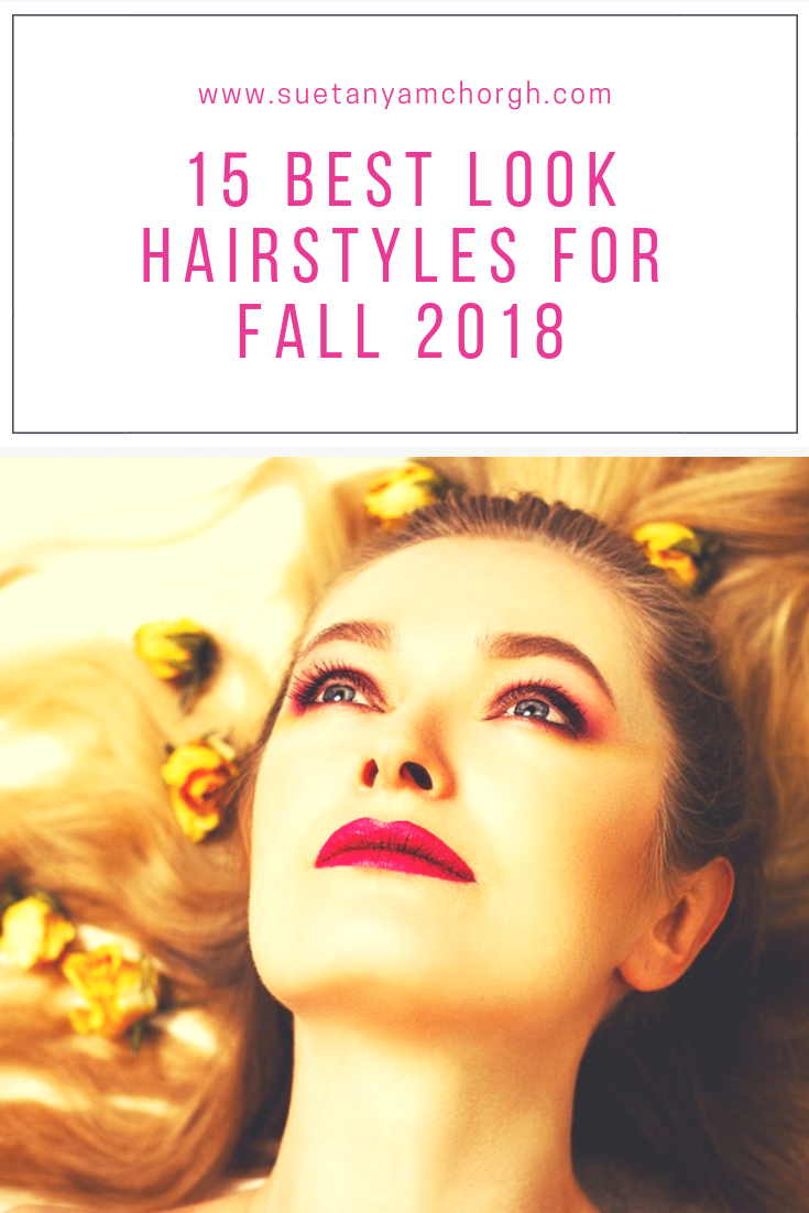 15 Best Look Hairstyles for Fall 2018 final.png
