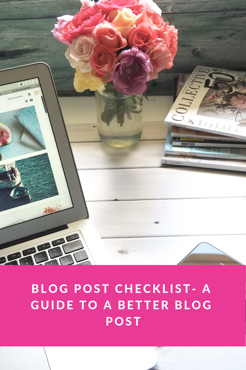 BLOG POST CHECKLIST- A GUIDE TO A BETTER BLOG POST.png