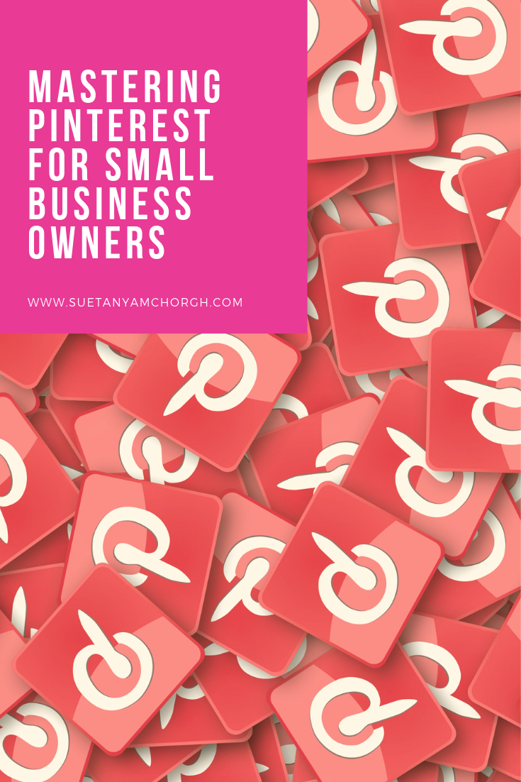Mastering Pinterest for Small Business Owners.png