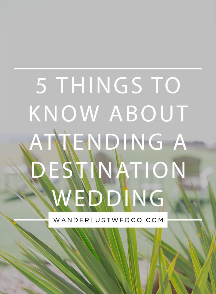 Attending a Destination Wedding.jpg