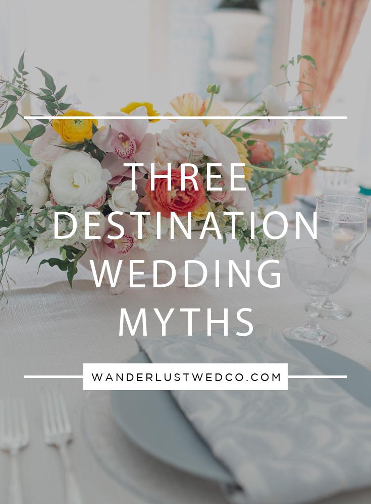 Destination Wedding Myths.jpg