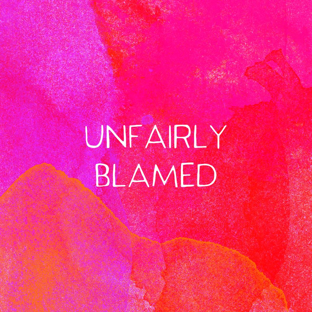 UnfairlyBlamed.jpg