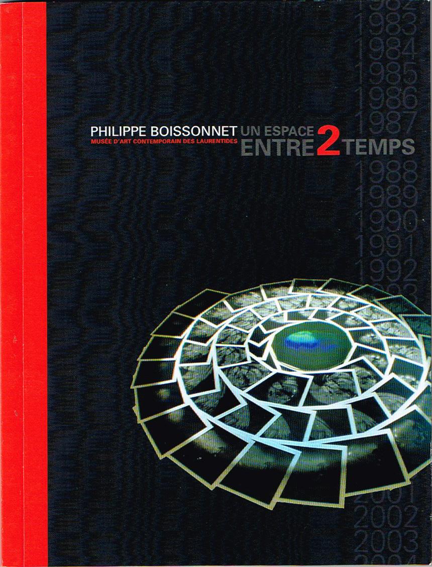 UN ESPACE ENTRE 2 TEMPS2004 - Exhibition catalog (french + engl. extracts). One-man show at au Musée d'art contemporain des Laurentides, texts by Manon Régimbald. St-Jérôme : éditions du MACL, Canada48 pages couleurs, (Postal fees for ordering)ISBN : 2-922477-05-3