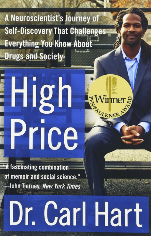 High Price  - Dr. Carl Hart