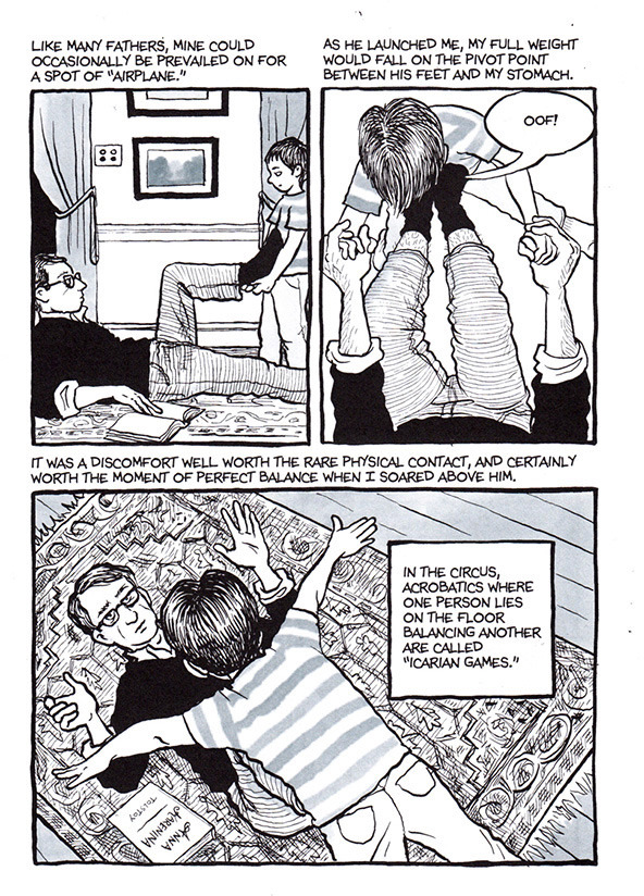 Here's a page out of the original graphic novel  Fun Home  by Allison Bechdel. The first page actually. I made a copy of this to frame someday. I remember doing this with my dad.