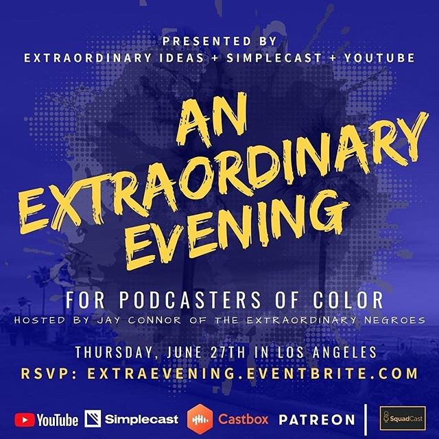 Let's run it back. Hosted by @deathtoadverbs, presented by @simplecast + @youtube, and powered by @patreon, @castbox_fm and @squadcastfm. To RSVP, hit the link in our bio. #PodsInColor #Podcasts #Podcasters #Podcasting #losangeles #events #losangelesevents #podernfamily