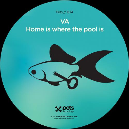VA - Home Is Where The Pool Is EP [PETS034]