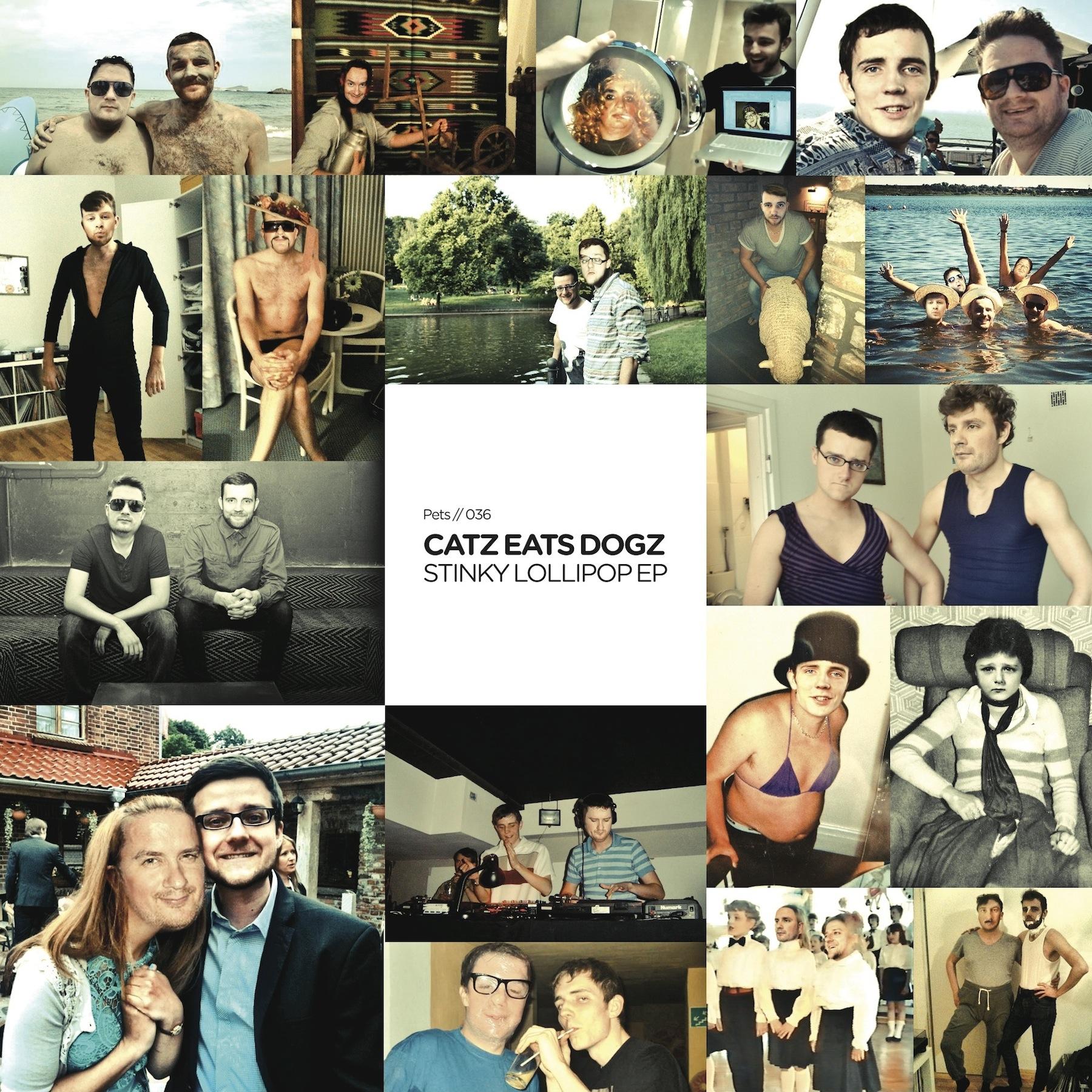 Catz Eats Dogz aka Catz 'n Dogz & Eats Everything - Stinky Lollipop EP [PETS036]
