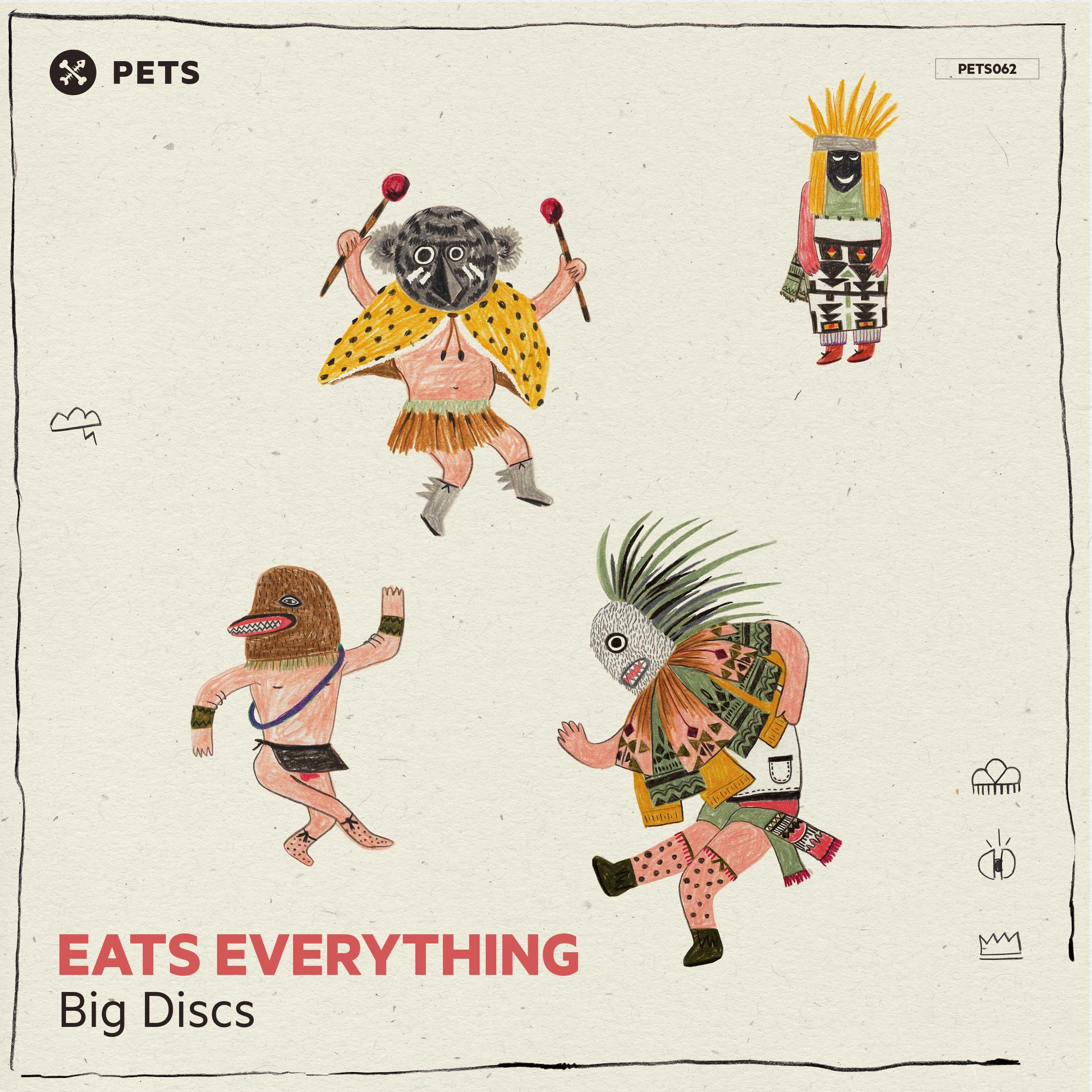 Eats Everything - Big Discs EP [PETS062]