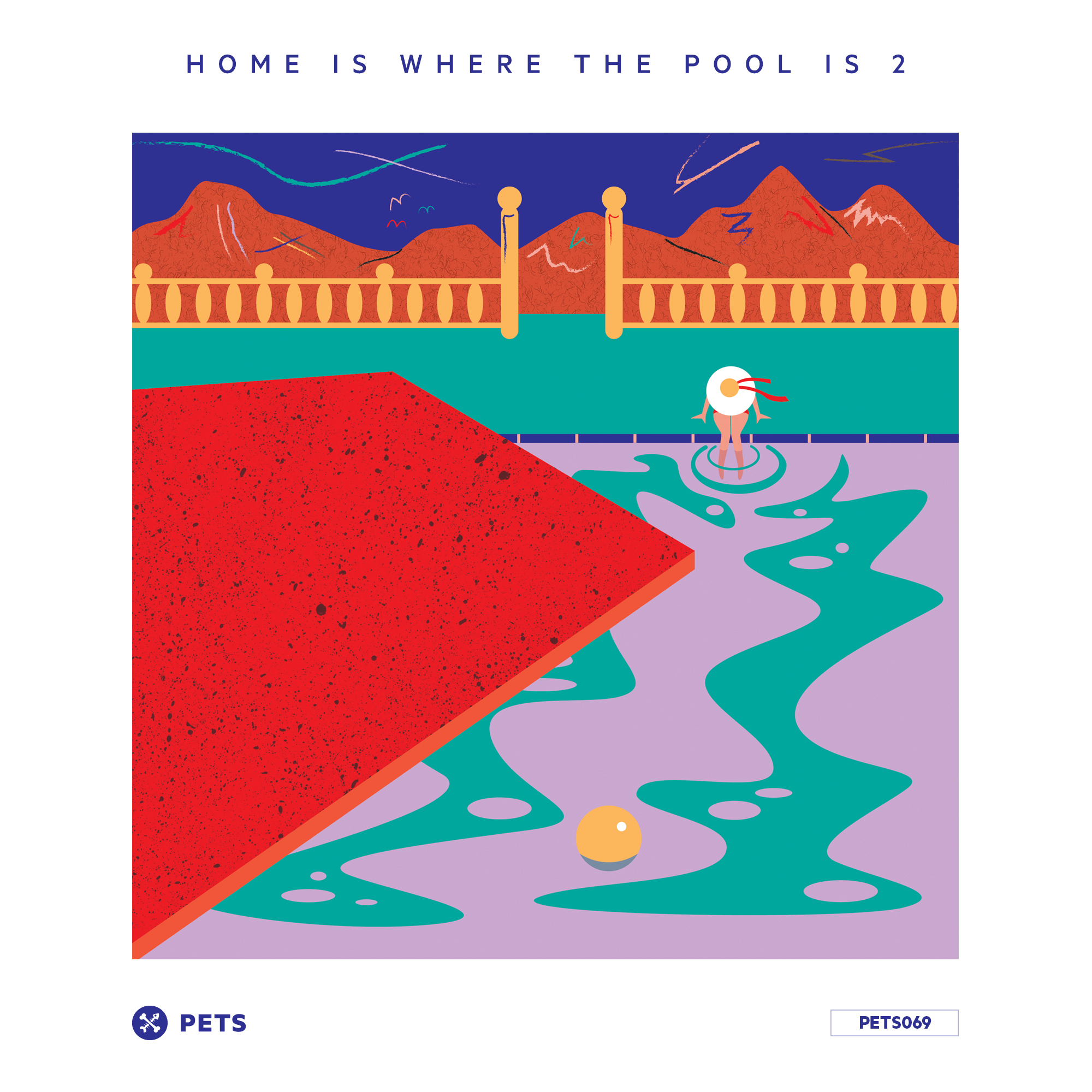 V/A Home Is Where The Pool Is 2 [PETS069]