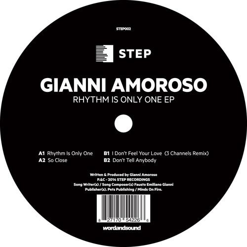 Gianni Amoroso - Rhythm Is Only One [STEP002]