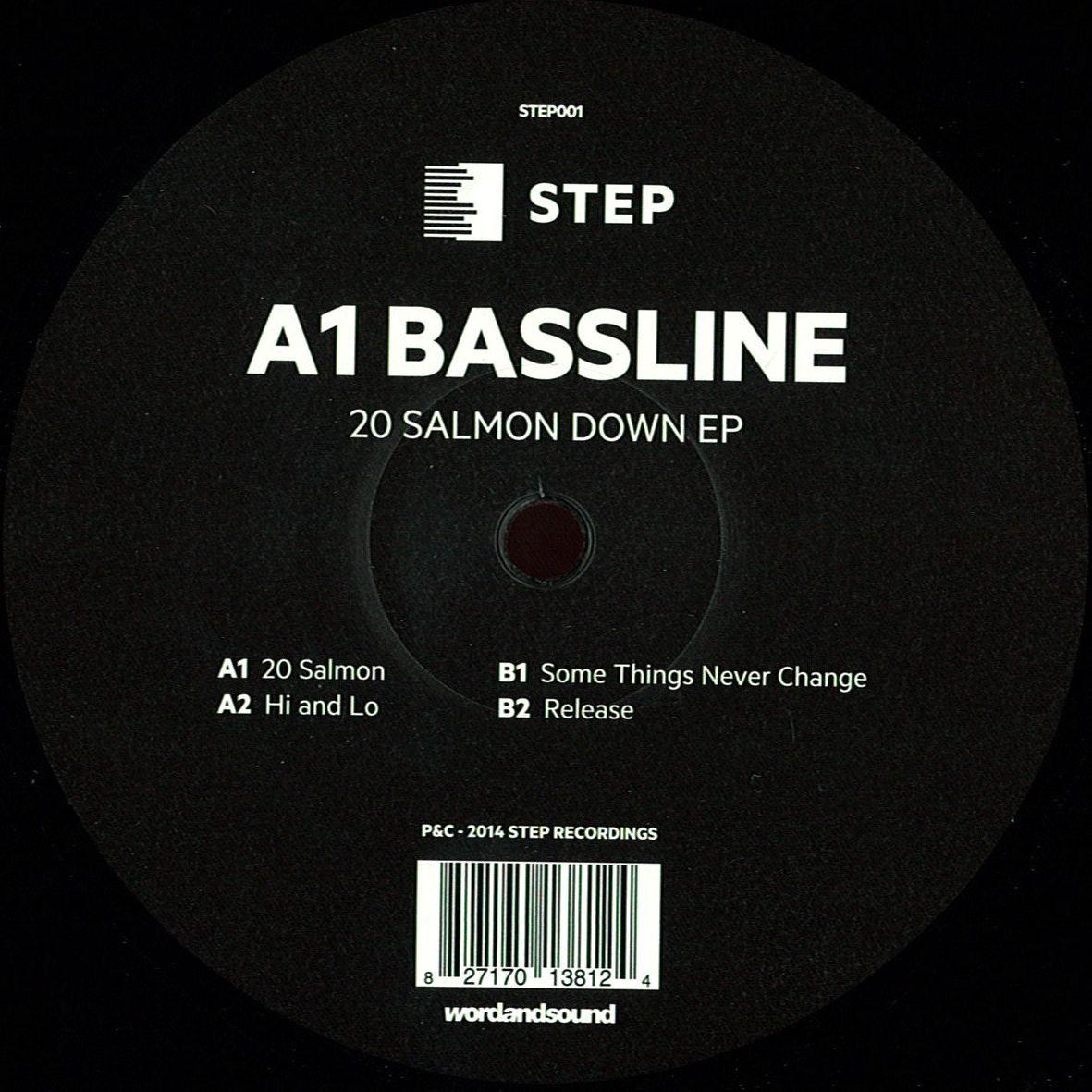 A1 Bassline - 20 Salmon Down EP [STEP001]