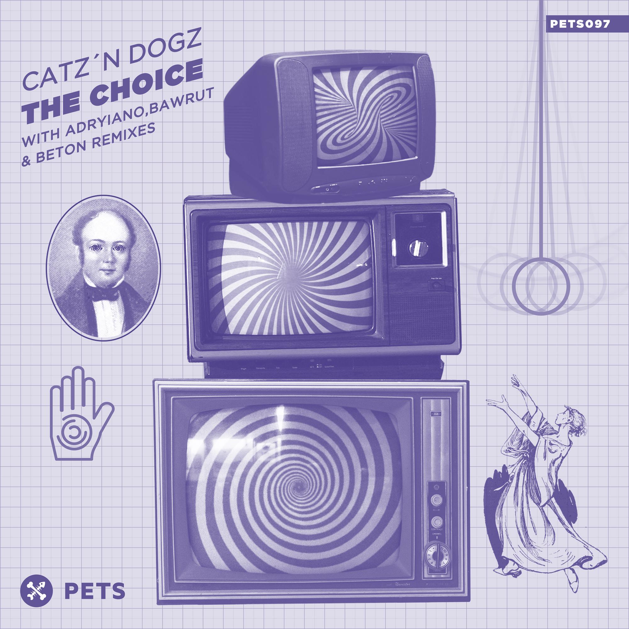 Catz 'n Dogz - The Choice