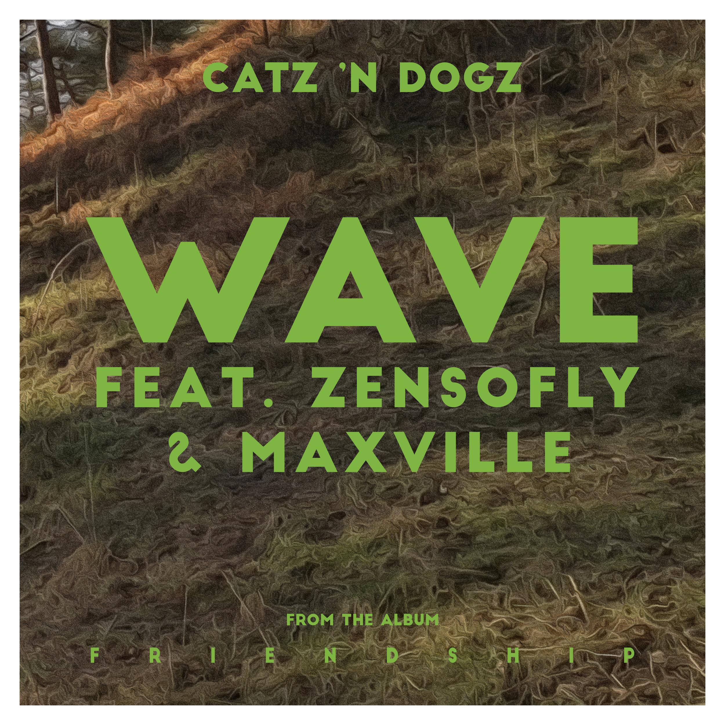 Catz 'n Dogz - Wave feat. Zensofly & Maxville EP [PETS104]