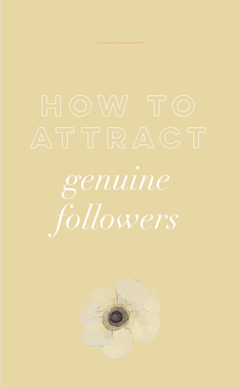 How to Attract Genuine Followers.jpg