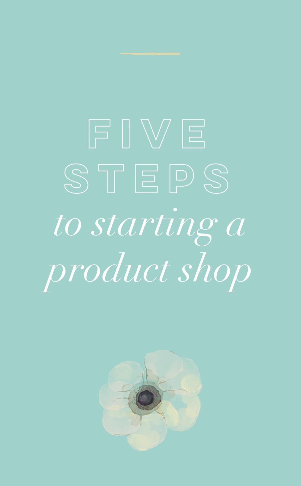 Five steps to starting a product shop blog.jpg