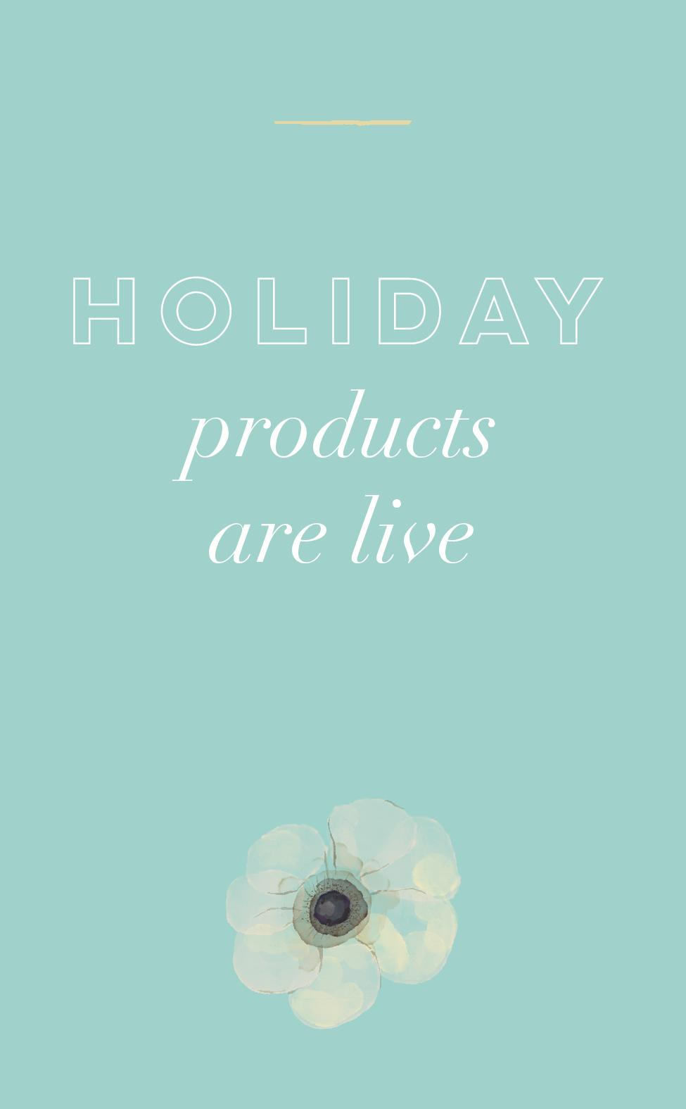 Holiday products are live.jpg