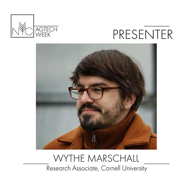 Wythe Marschall is a Ph.D. candidate in the anthropology of technology and ecological design within Harvard University's Department of the History of Science. Wythe currently researches agricultural technology startups, specifically vertical farming in New York City. He will be leading the @cornell Workshop on 9/22. #nycagtechweek2019