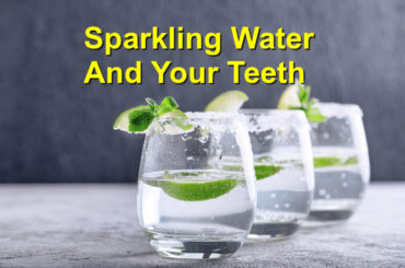 Sparkling-Water-and-Your-Teeth-370x245.jpg