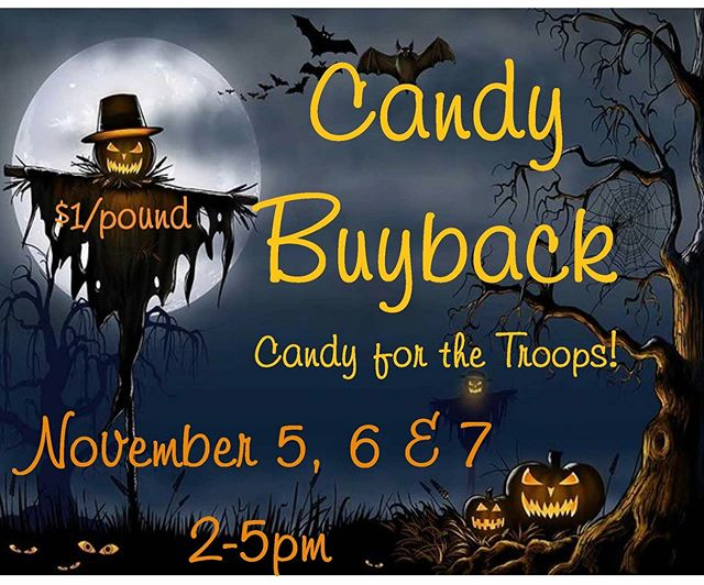 It's time to give back!  We will once again be working with Operation Gratitude in support of our homegrown heros! Bring your candy to the office November 5-7 from 2-5pm.  We will buy your candy at $1/lb up to $10.  Ages 12 and under please for the buyback. Leftover candy donations are welcome and will be included in our shipment!  Thank you for helping us to support those who keep us safe!  https://www.operationgratitude.com/express-your-thanks/halloween-candy/