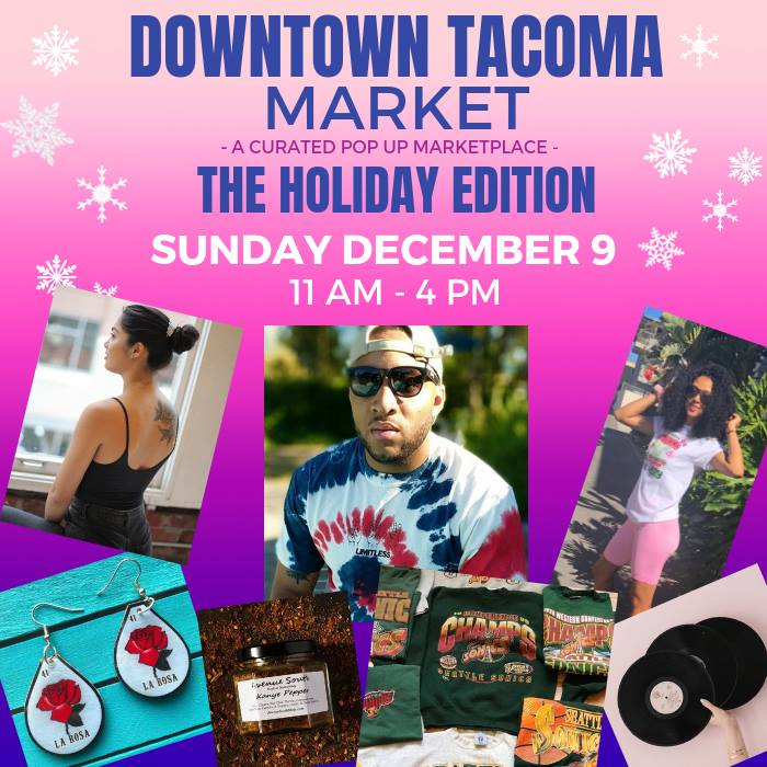 Image from    Downtown Tacoma Market - Holiday Edition