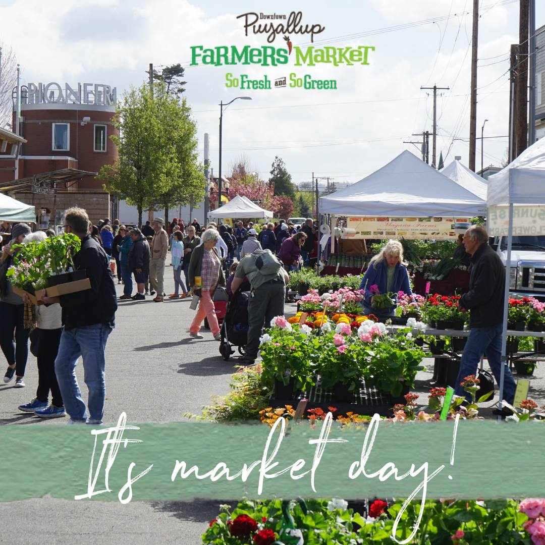Image from    Puyallup Farmers' Market.   Reach the market in 10 minutes!